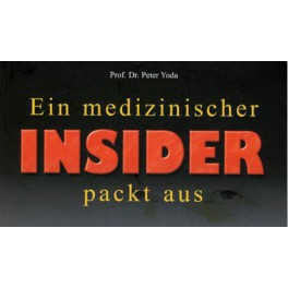 YODA - Ein medizinischer Insider packt aus